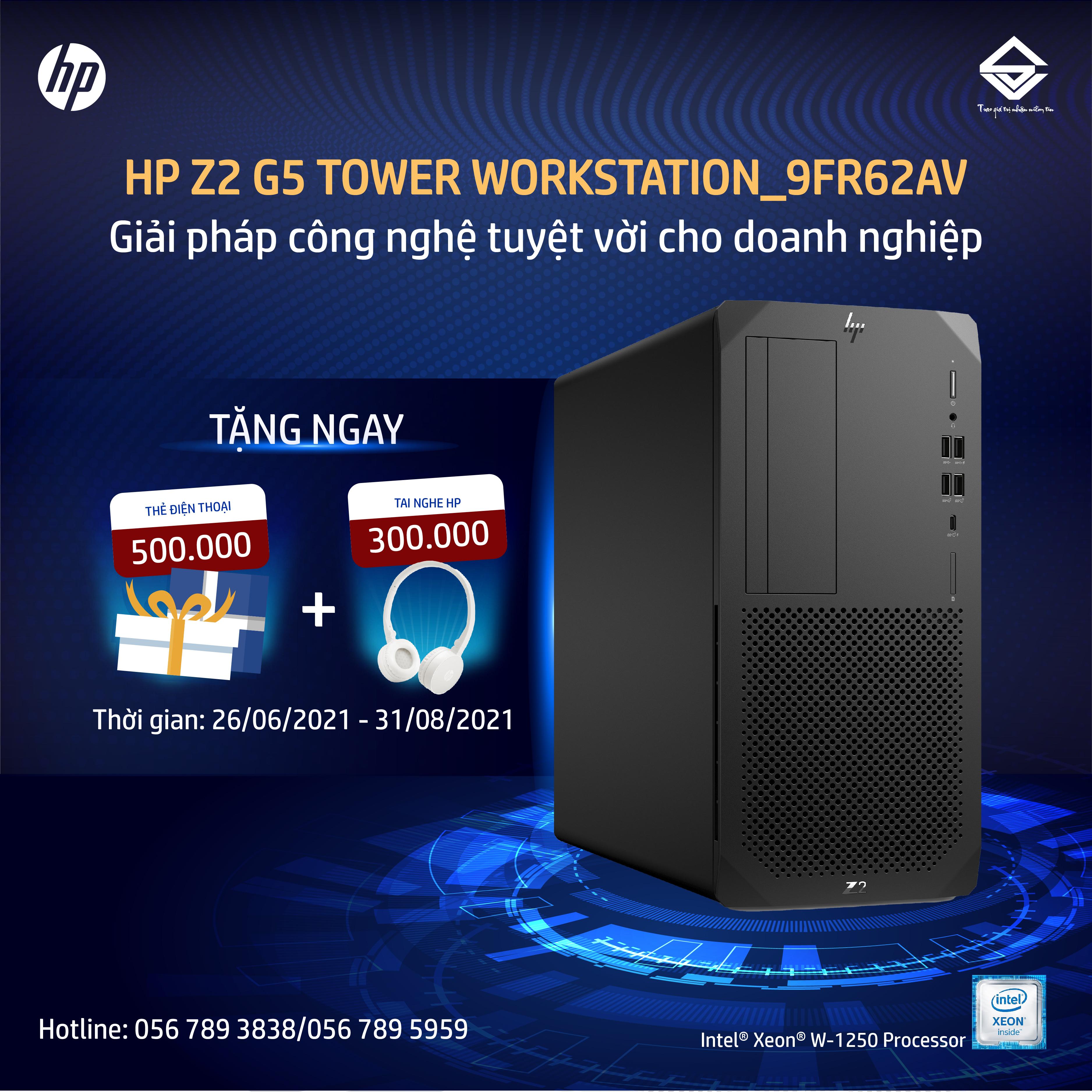 Máy tính trạm HP Z2 G5 Tower Workstation_9FR62AV