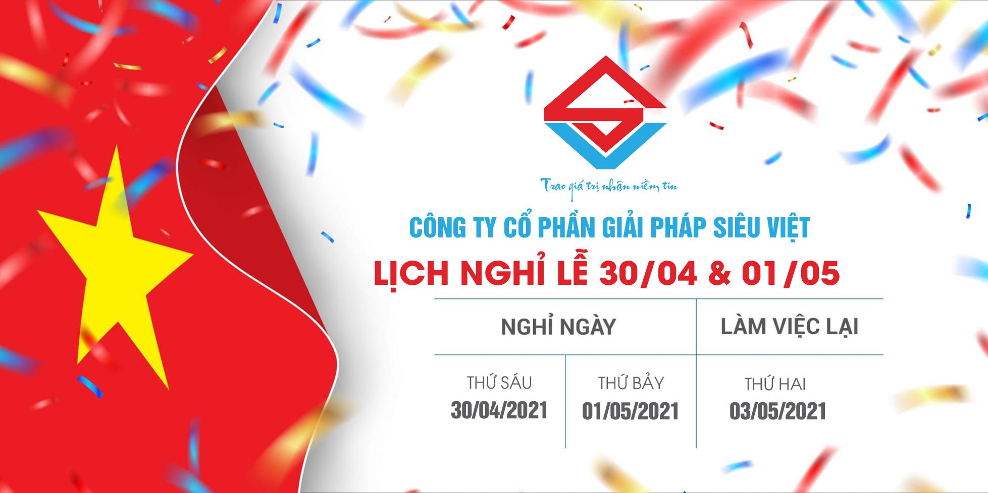 Thông báo lịch nghỉ lễ 30/04 & 01/05/2021 tại Siêu Việt