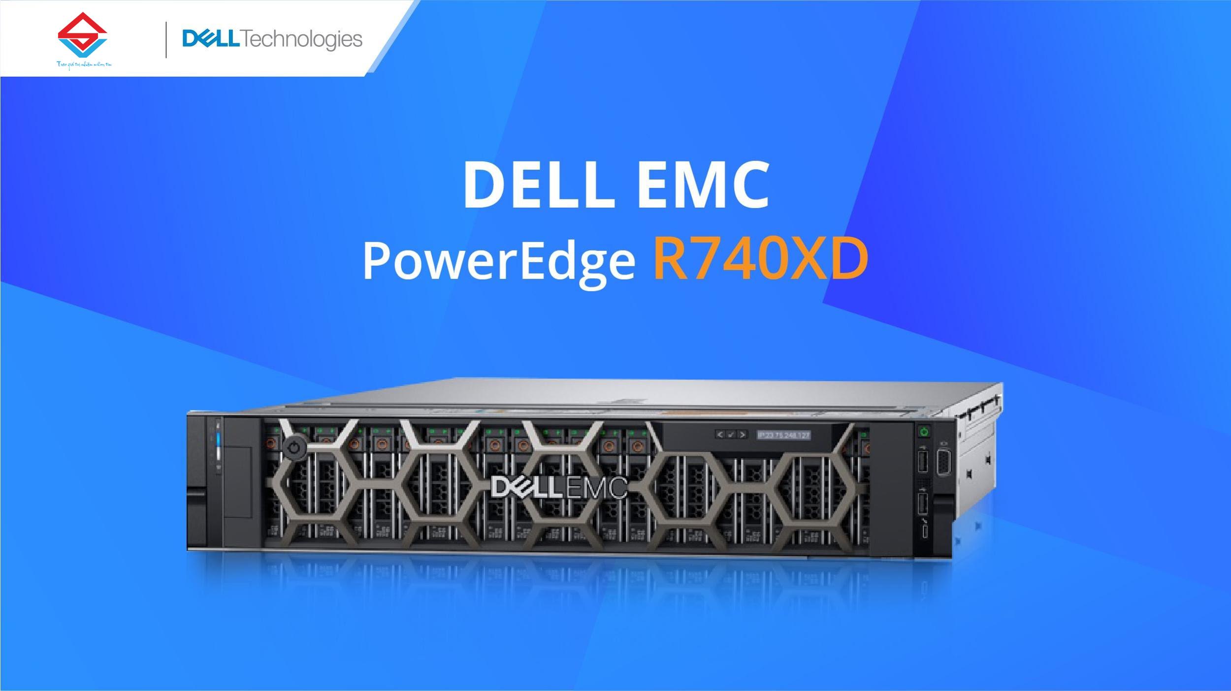"""Máy chủ Dell EMC PowerEdge R740xd - Khả năng nâng cấp và lưu trữ """"khủng"""""""